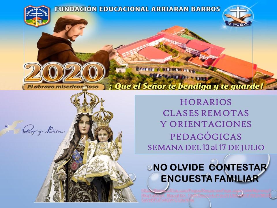 HORARIO DE CLASES REMOTAS Y ORIENTACIONES PEDAGÓGICAS SEMANA DEL 13 AL 17 DE JULIO