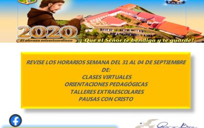 HORARIOS DE ORIENTACIONES PEDAGOGICAS, CLASES REMOTAS, EXTRAESCOLAR Y PAUSAS CON CRISTO